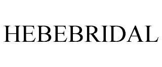 HEBEBRIDAL trademark
