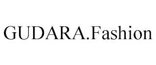 GUDARA.FASHION trademark