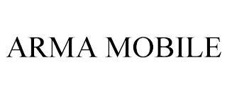 ARMA MOBILE trademark