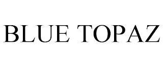 BLUE TOPAZ trademark