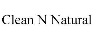 CLEAN N NATURAL trademark