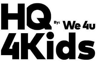 HQ 4KIDS BY: WE 4U trademark