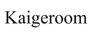 KAIGEROOM trademark