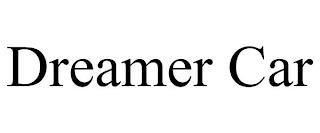 DREAMER CAR trademark