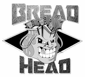 BREAD HEAD trademark