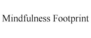 MINDFULNESS FOOTPRINT trademark