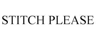 STITCH PLEASE trademark