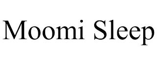 MOOMI SLEEP trademark