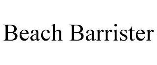 BEACH BARRISTER trademark