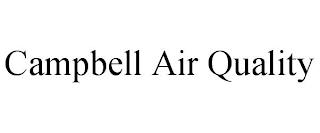 CAMPBELL AIR QUALITY trademark