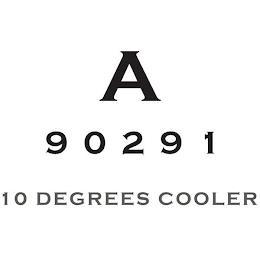 A 90291 10 DEGREES COOLER trademark