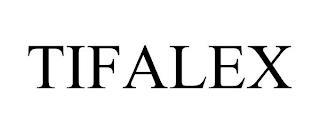 TIFALEX trademark