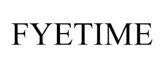 FYETIME trademark