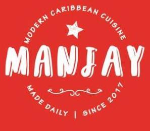 MANJAY MODERN CARIBBEAN CUISINE MADE DAILY SINCE 2017 trademark