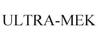 ULTRA-MEK trademark