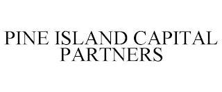 PINE ISLAND CAPITAL PARTNERS trademark