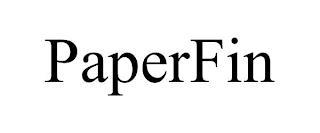 PAPERFIN trademark