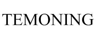 TEMONING trademark