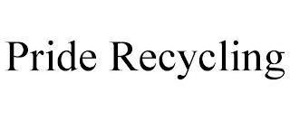 PRIDE RECYCLING trademark