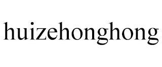 HUIZEHONGHONG trademark