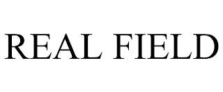 REAL FIELD trademark