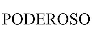 PODEROSO trademark