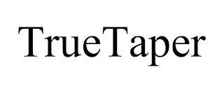 TRUETAPER trademark