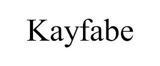 KAYFABE trademark