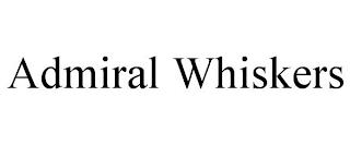 ADMIRAL WHISKERS trademark