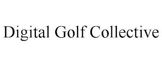 DIGITAL GOLF COLLECTIVE trademark