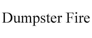 DUMPSTER FIRE trademark