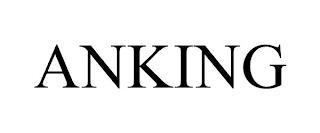 ANKING trademark