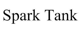 SPARK TANK trademark