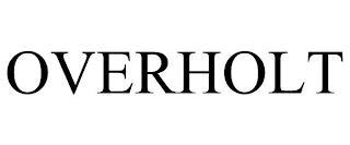 OVERHOLT trademark