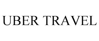 UBER TRAVEL trademark