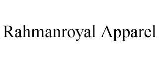 RAHMANROYAL APPAREL trademark