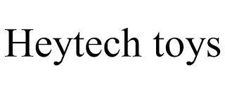 HEYTECH TOYS trademark