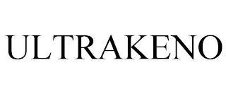 ULTRAKENO trademark