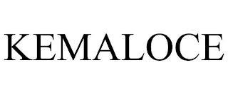 KEMALOCE trademark