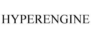 HYPERENGINE trademark