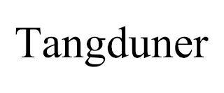 TANGDUNER trademark