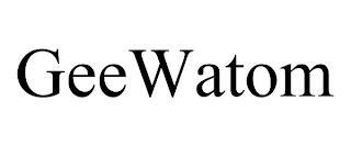 GEEWATOM trademark