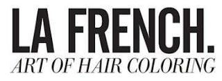 LA FRENCH. ART OF HAIR COLORING trademark