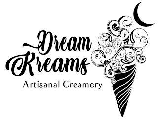 DREAM KREAMS ARTISANAL CREAMERY trademark
