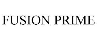 FUSION PRIME trademark