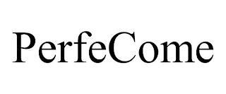 PERFECOME trademark