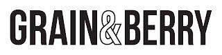 GRAIN&BERRY trademark