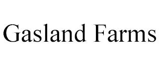 GASLAND FARMS trademark