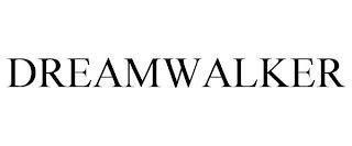 DREAMWALKER trademark