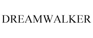 DREAMWALKER trademark
